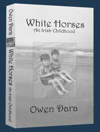 White Horses: An irish Childhood